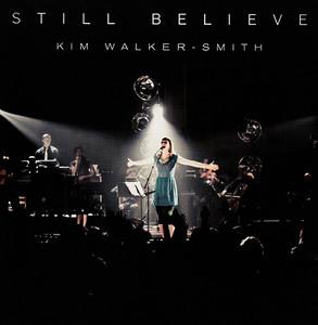 CD Still Believe - Kim Walker