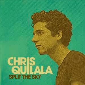 CD Split The Sky - Chris Quilala