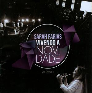 CD Vivendo a Novidade - Ao Vivo - Sarah Farias