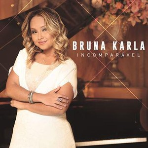 CD Incomparável - Bruna Karla