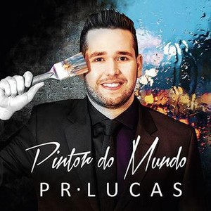 CD Pintor do Mundo - Pr. Lucas