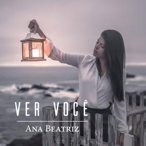 CD Ver Você - Ana Beatriz