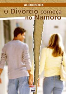 CD O Divórcio Começa no Namoro - AudioBook