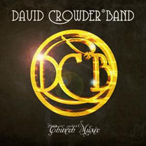 CD Church Music - David Crowder Band