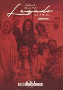CD/DVD Ato 1 - Igreja no Lar - Adhemar de Campos