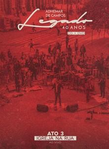 CD/DVD Ato 3 - Igreja na Rua - Adhemar de Campos
