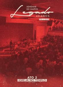 CD/DVD Ato 2 - Igreja no Templo - Adhemar de Campos