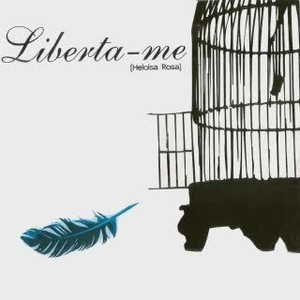 CD Liberta-me - Heloisa Rosa