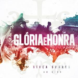 CD Glória e Honra - Nívea Soares