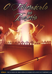 DVD O Tabernáculo no Deserto - Documentário