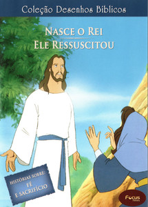 DVD Volume 3 - Nasce o Rei e Ele ressuscitou - Coleção Desenhos Bíblicos