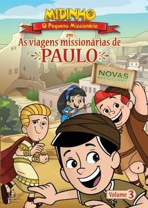 DVD As Viagens Missionárias de Paulo - Vol. 3 - Midinho