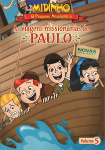 DVD As Viagens Missionárias de Paulo - Vol. 5 - Midinho