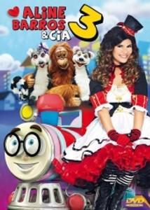 DVD Aline Barros e Cia 3 - Aline Barros Infantil