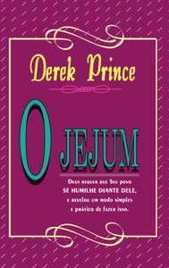 O Jejum - Derek Prince