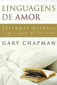Linguagens de Amor - Leituras diárias - Gary Chapman