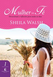 Mulher de Fé - Sheila Walsh