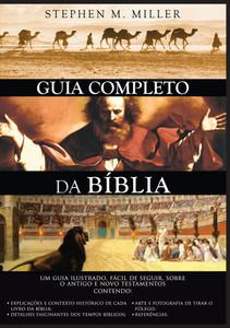 Guia Completo da Bíblia - Stephen M. Miller