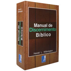 Manual de Discernimento Bíblico - Harold L. Willmington