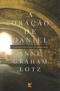 A Oração de Daniel - Anne Graham Lotz