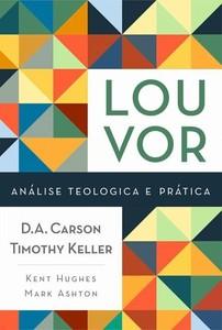 Louvor - D.A Carson