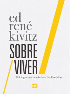 Sobre Viver: 365 fragmentos de sabedoria dos Provérbios - Ed René Kivitz