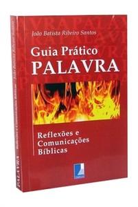 Guia Prático Palavra - João Batista Ribeiro