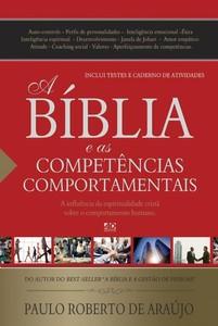 A Bíblia e as Competências Comportamentais - Paulo Roberto de Araújo