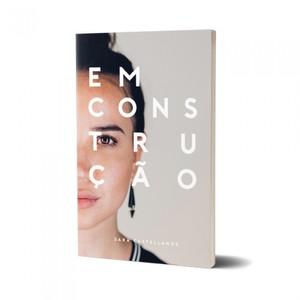 Em Construção - Sara Castellanos