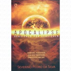 Apocalipse Versículo por Versículo - Severino Pedro da Silva