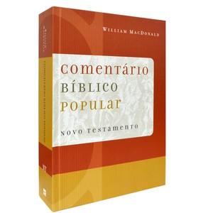 Comentário Bíblico Popular - Novo Testamento - William MacDonald