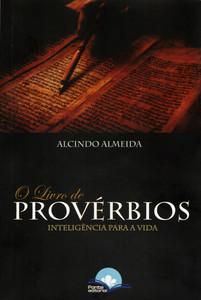O Livro de Provérbios - Alcindo Almeida