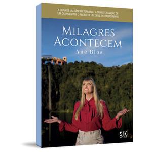 Milagres Acontecem - Ane Blos