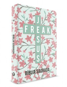 Bíblia Jesus Freak (Capa Ypê Rosa)