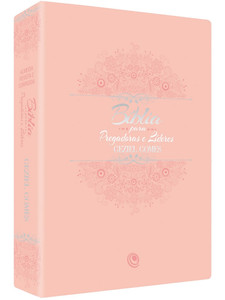 Bíblia para Pregadoras e Líderes - Geziel Gomes (Rosa)
