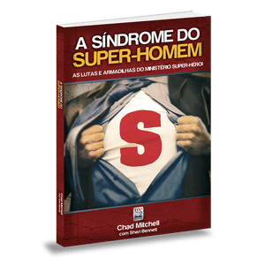 A Síndrome do Super-Homem - Chad Mitchell