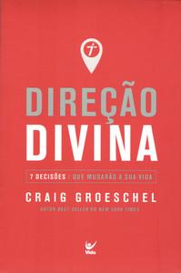 Direção Divina - Craig Groeschel