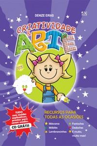 Criatividades & Arte (inclui CD com Moldes) - Denize Eiras