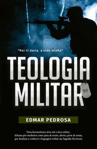 Teologia Militar - Edmar Pedrosa