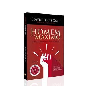 Homem ao Máximo - Edwin Louis Cole