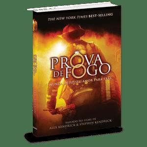 Prova de Fogo (O livro) - Eric Wilson