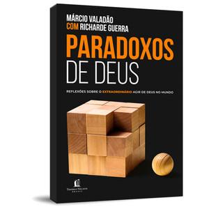 Paradoxos de Deus - Márcio Valadão e Richarde Guerra