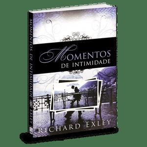 Momentos de Intimidade - Richard Exley