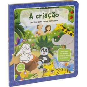 A Criação (livro infantil para pintar com água)