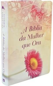 A Bíblia da Mulher Que Ora - NVI (Flor)