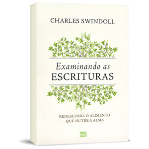 Examinando as Escrituras - Charles R. Swindoll