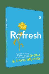 Refresh - David Murray
