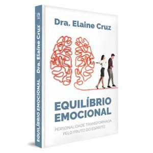 Equilíbrio Emocional - Elaine Cruz