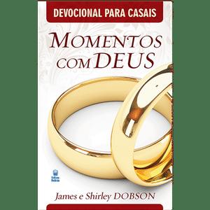 Momentos com Deus - Devocional Para Casais - James & Shirley Dobson