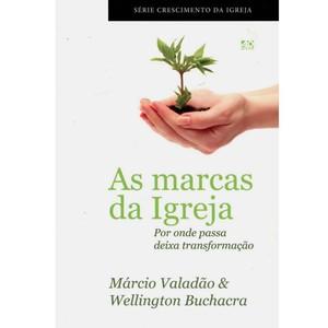 As Marcas da Igrela - Márcio Valadão & Wellington Buchacra